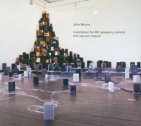 Soundtrap IV: John Wynne: Installation for 300 speakers, pianola and vacuum cleaner