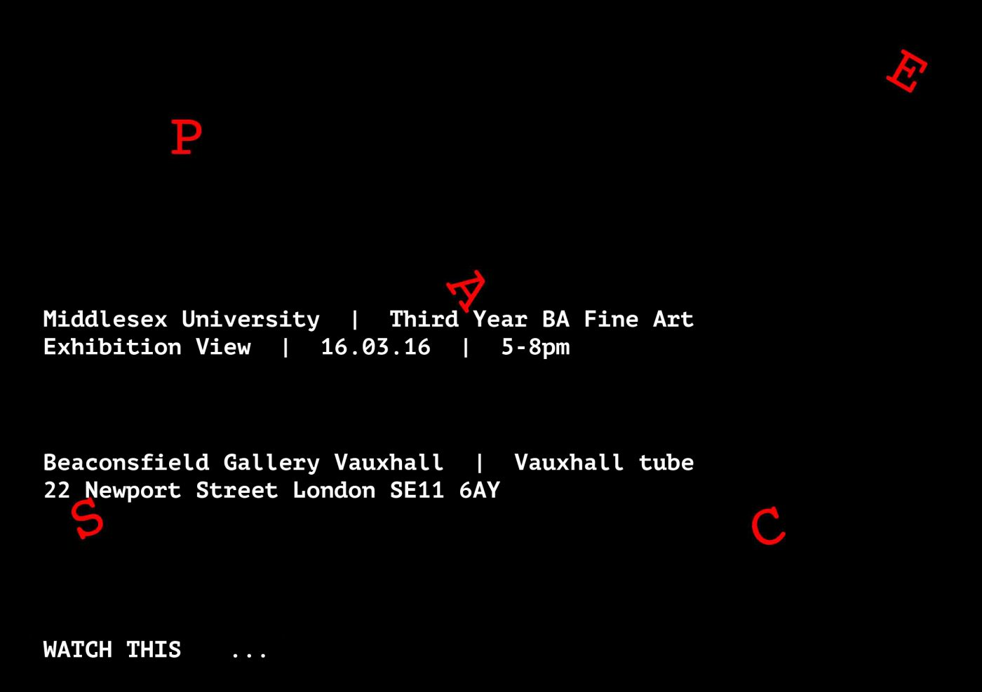 Watch This Space: Middlesex University Third Year Fine Art